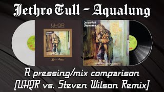Jethro Tull - Aqualung - A mix/pressing comparison (UHQR vs. Steven Wilson Remix) | Vinyl Community