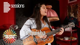 Tequisha - 'Keep On Keeping On'' (live performance at The Great Escape 2017)