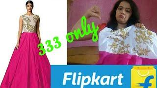Flipkart shopping haul & review || flipkart gown review || gown333rs