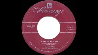 1952 HITS ARCHIVE: Come What May - Patti Page (the 'gypsy song) YouTube Videos