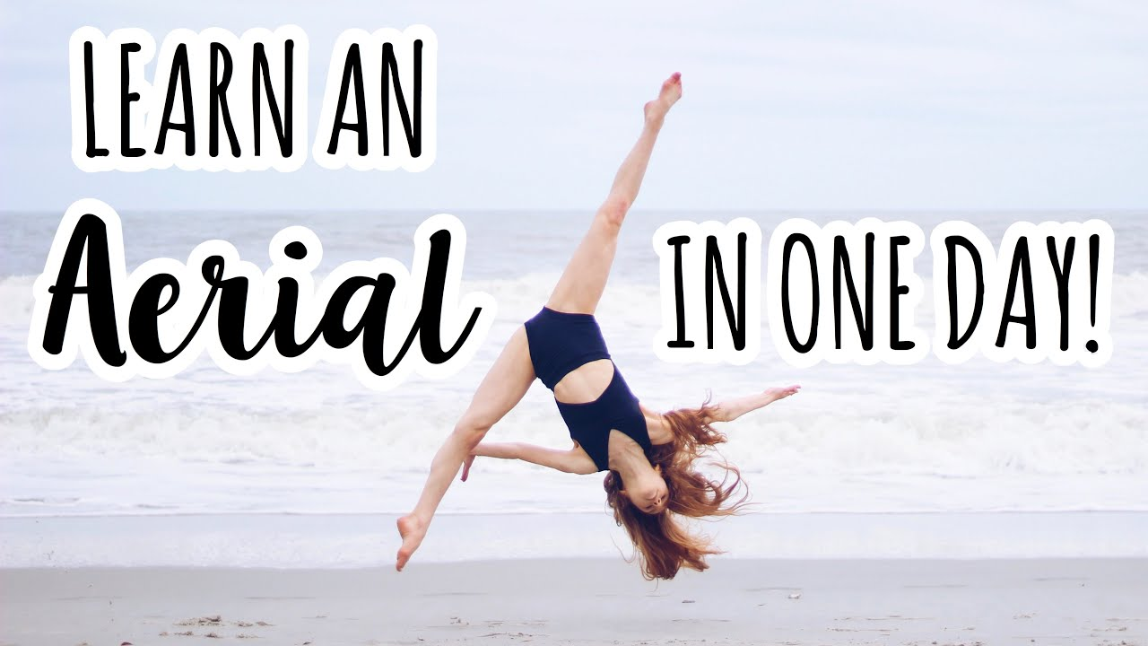 How to do an Aerial in One Day!