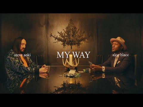 Смотреть клип Steve Aoki & Aloe Blacc - My Way.