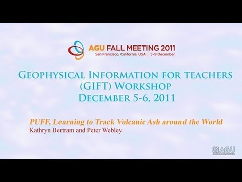AGU GIFT Workshop - Using Technology to Mitigate the Dangers of Airborne Volcanic Ash