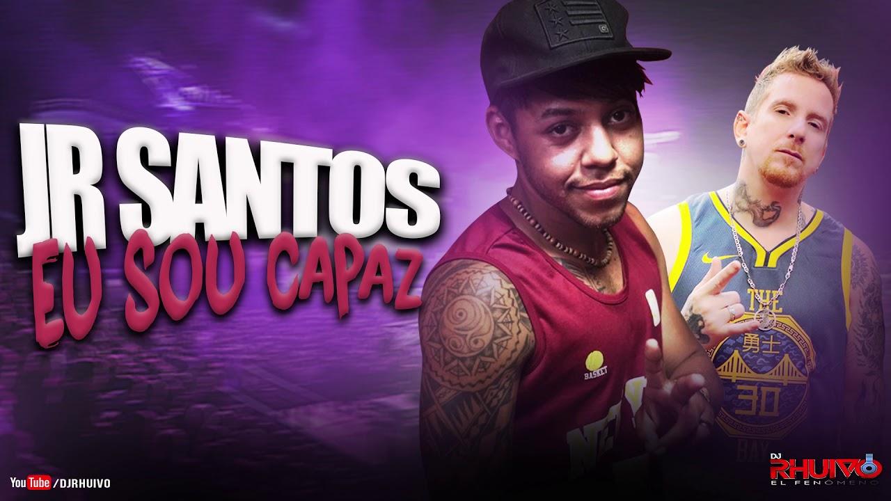 Jr Santos - Eu Sou Capaz [Áudio Oficial] Prod. DJ Rhuivo.