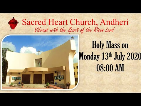 Holy Mass on Monday 13th July 2020 at 08:00 AM at Sacred Heart Church, Andheri