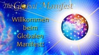 Dass Globale Manifest - Konzept und Hintergrund eines Graswurzel-Projekts