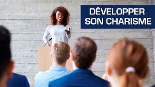 Avoir du charisme Coaching développement personnel