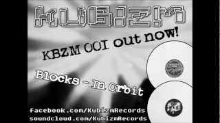 Kubizm Records - KBZM 001 - B2 - Blocks - In Orbit