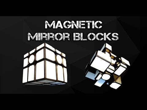 Magnetic Mirror Blocks - Review / Modification