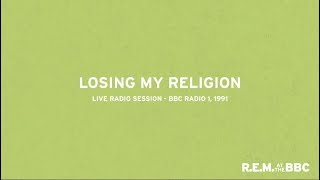 R.E.M. - Losing My Religion (Live from Into The Night on BBC Radio 1, 1991) MP3