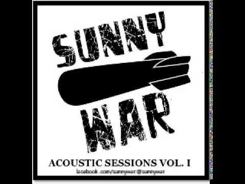 Sunny War - Acoustic Sessions I - 2011