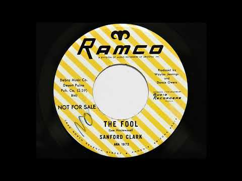 Sanford Clark - The Fool (Ramco 1972)