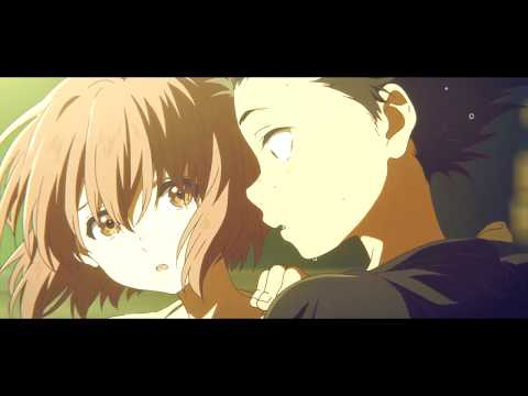 Koe No Katachi - Hear Me「AMV」