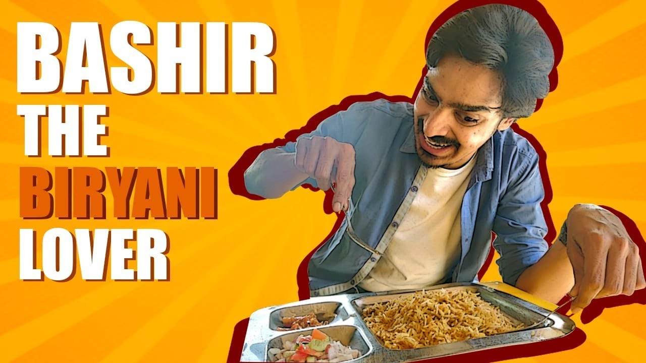Bashir The Biryani Lover | Bekaar Films | Comedy Skit