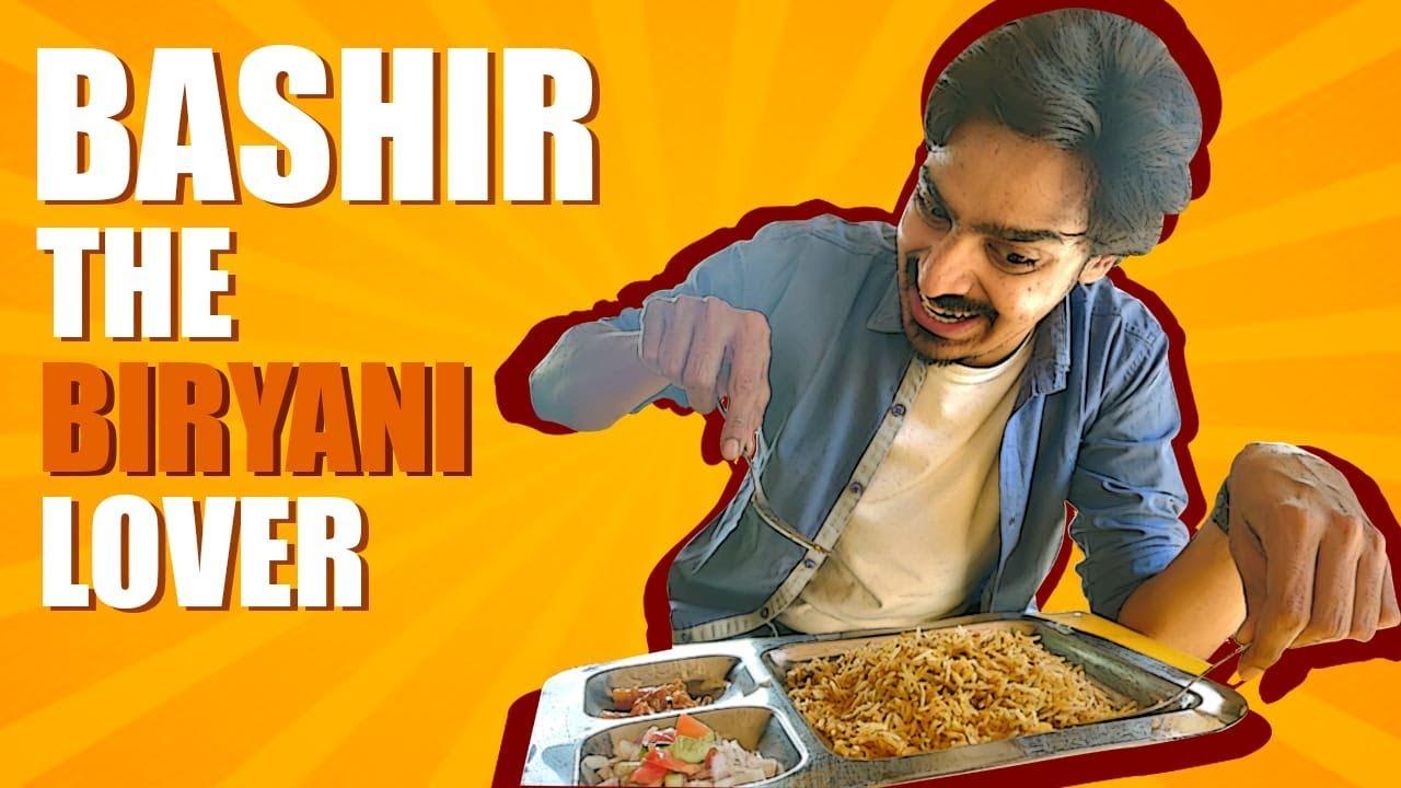 Bashir The Biryani Lover | Bekaar Films | Comedy Skit