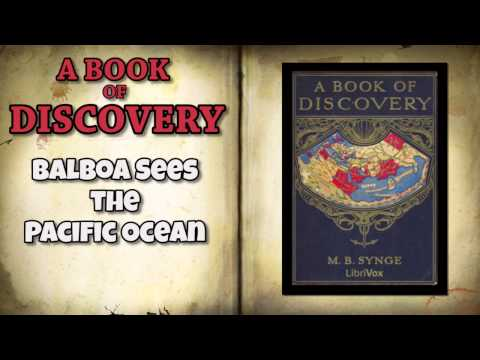 A Book of Discovery Chapter 26   Balboa Sees The Pacific Ocean