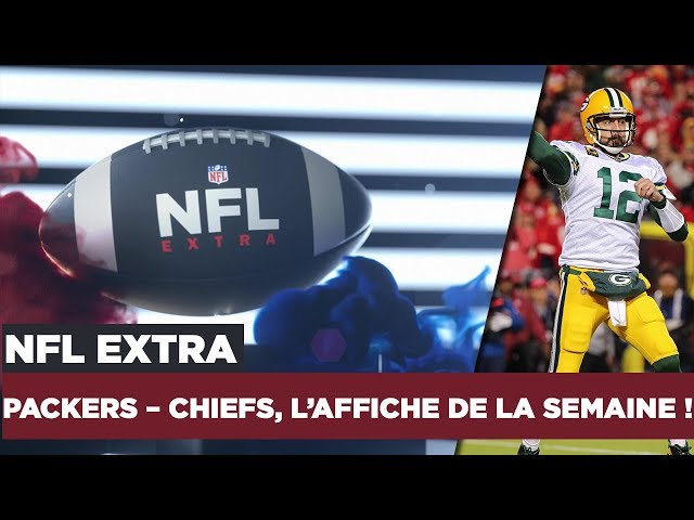 NFL Extra : Packers – Chiefs, l'affiche de la semaine !
