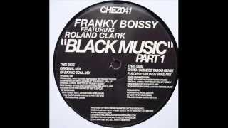 Franky Boissy ft. Roland Clark  -  Black Music (David Harness Taboo Remix)