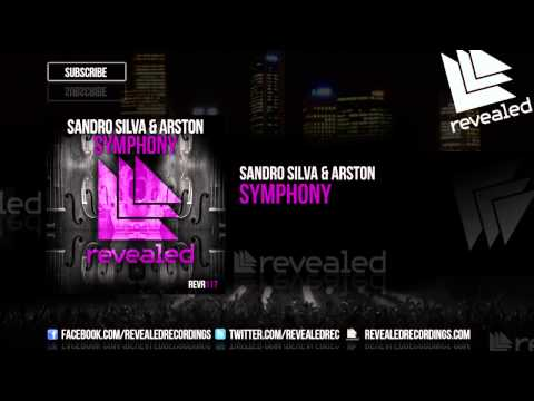 Sandro Silva & Arston - Symphony [OUT NOW!]