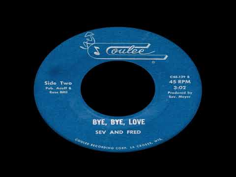 Sev And Fred - Bye, Bye, Love (The Everly Brothers Cover) mp3