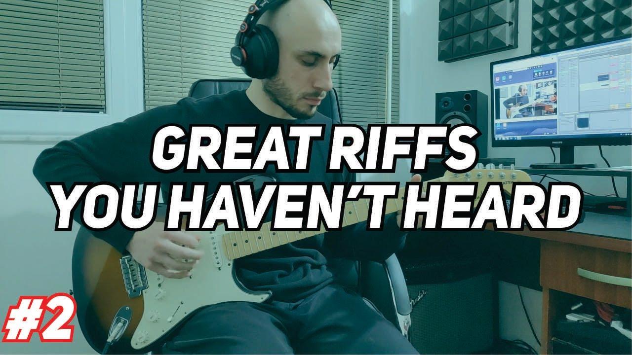 Great Guitar Riffs You Haven't Heard #2