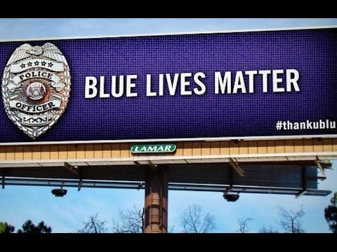 Blue Lives Matter Billboards Popping Up Across The Country