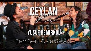 Ceylan Köse ft. Yusuf Demirkol - Ben Seni Öyle Sevdim (Ferdi Tayfur Cover) Resimi