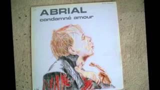 Patrick Abrial - Condamné Amour