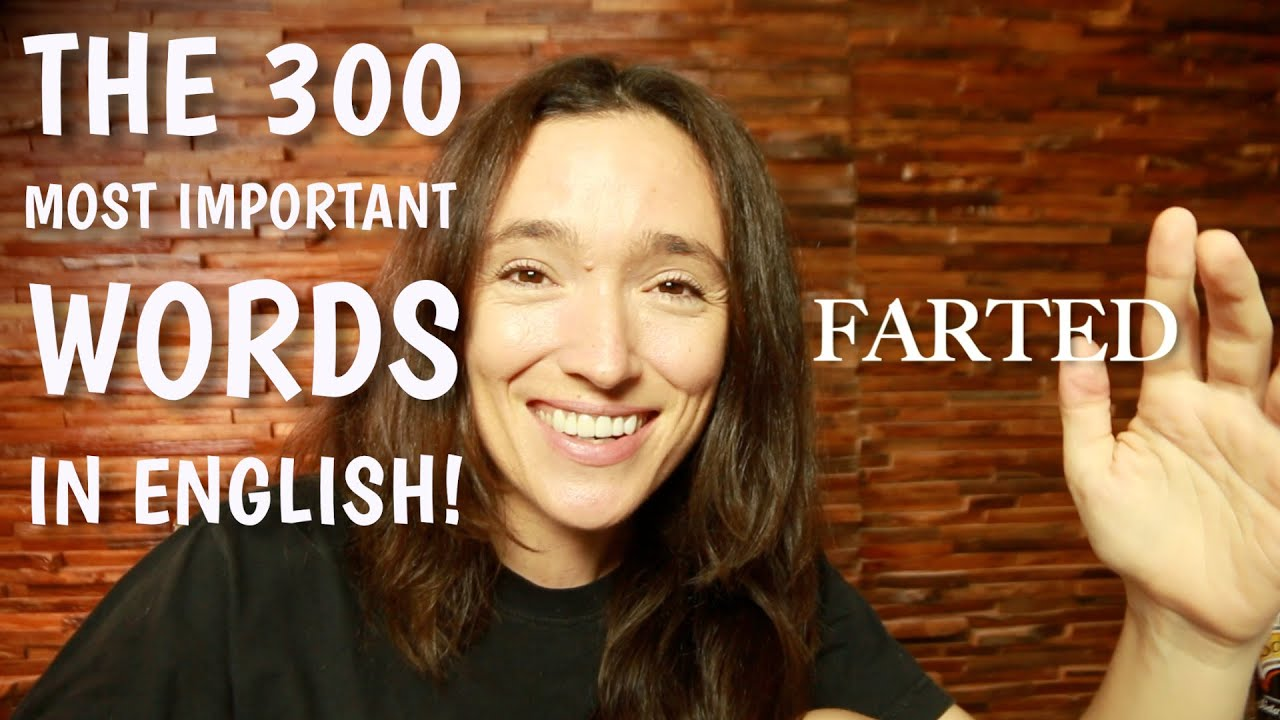The 300 most important words in English!