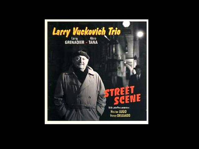 Larry Vuckovich - News For Lulu