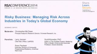Risky Business: Managing Risk across Industries in Today's Global Economy