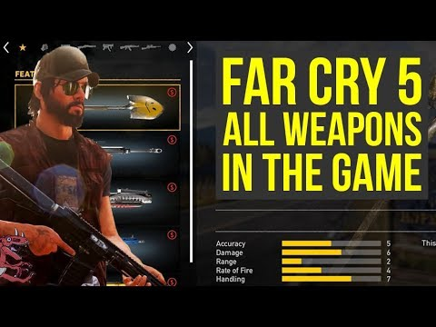 Far Cry 5 gameplay - ALL WEAPONS IN THE GAME (Far Cry 5 All Weapons - Far Cry 5 Weapons - Farcry5)