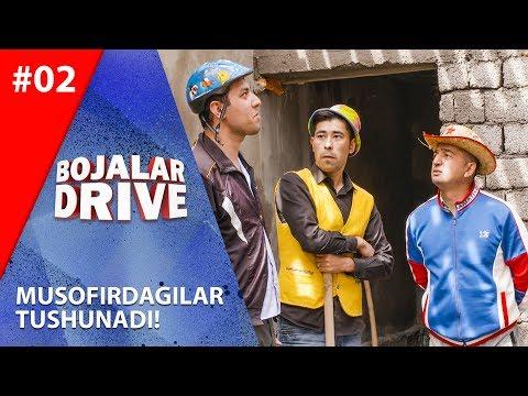 Bojalar Drive 2-son MUSOFIRDAGILAR TUSHUNADI!