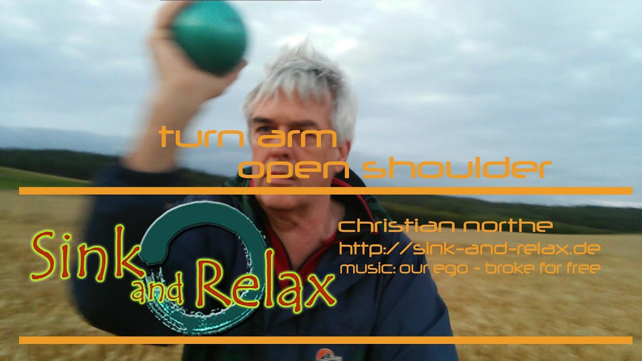 Turn arm - open shoulder: Qi Gong for relieve of tension and stress pain of  your shoulders