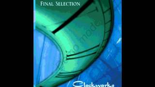 Final Selection - Clockworks (stillpic only)