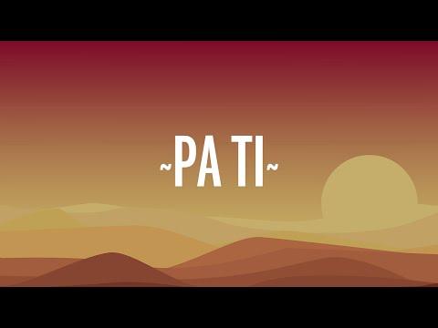 Jennifer Lopez, Maluma – Pa Ti (Letra /Lyrics)