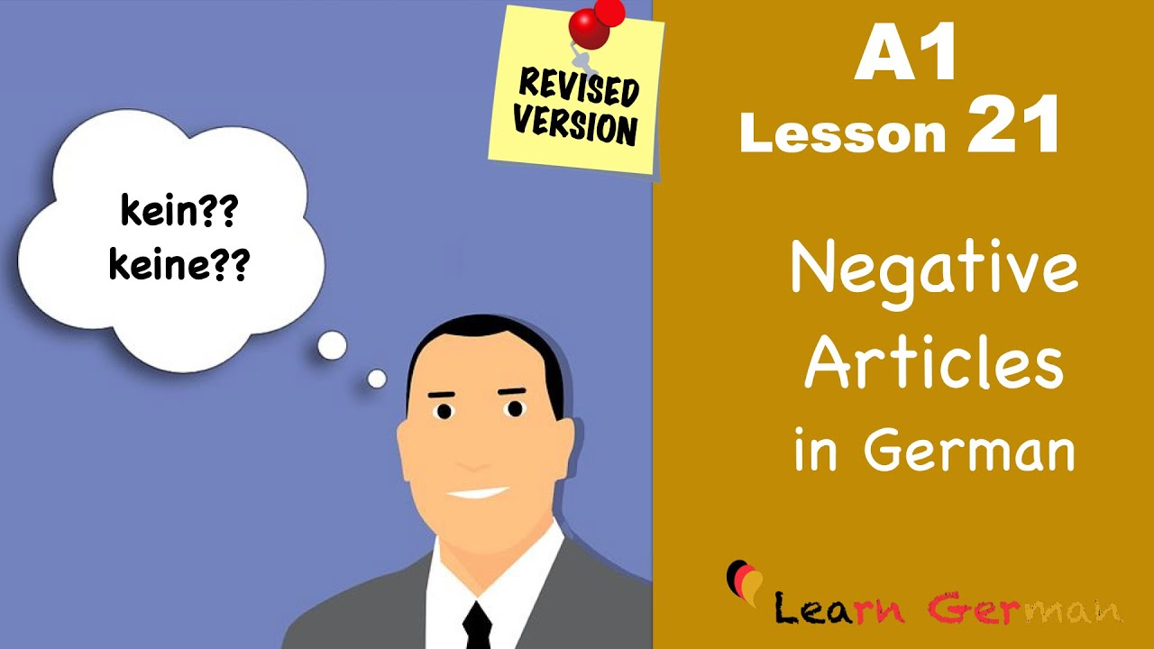 REVISED: A1 - Lesson 21 | Negative Articles in German | Negative Artikel | Learn German