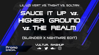 [PROMO] Sauce It Up vs. Higher Ground vs. The Realm (Slander & Nghtmre Edit) [Who1lyes Mashup]