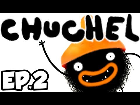 CHUCHEL Ep.2 - LICKING MUSHROOMS, CRACKING EGGS, & MORE WEIRD / CUTE STUFF!! (Gameplay / Let's Play)