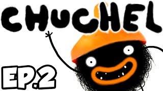 CHUCHEL Ep.2 - LICKING MUSHROOMS, CRACKING EGGS, & MORE WEIRD / CUTE STUFF!! (Gameplay / Let's Play)