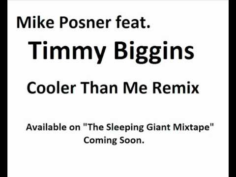 Mike Posner feat. Timmy Biggins - Cooler Than Me R...