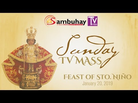 Sambuhay TV Mass | Feast of the Sto. Niño (C) | January 20, 2019
