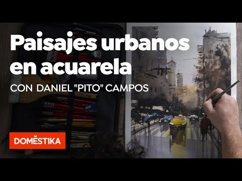 """Paisajes urbanos en acuarela – Curso online de Daniel """"Pito"""" Campos - Domestika"""