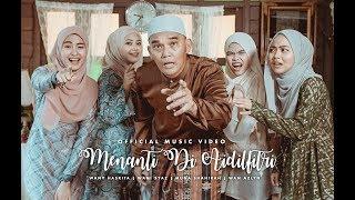 [4.87 MB] Menanti Di Aidilfitri - Wany Hasrita, Wani Syaz, Muna Shahirah, Wan Azlyn (Official Music Video)