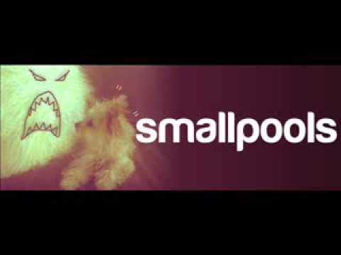 Smallpools - Dreaming [Mono]