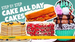 CAKE ALL DAY!! | Compilation | How To Cake It
