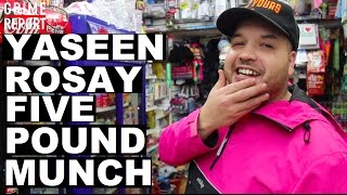 Yaseen Rosay - The Five Pound Munch [@Yaseen_Rosay] Grime Report Tv