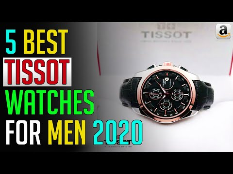Tissot Watches - Top 5 Best Tissot Watches For Men 2020