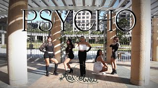 "Red Velvet (레드벨벳) ""Psycho"" Dance Cover By MISTIC"