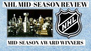 NHL Mid Season Review & Awards